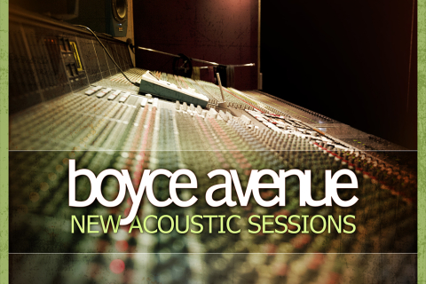Boyce Avenue New Acoustic Sessions